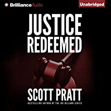Justice Redeemed (       UNABRIDGED) by Scott Pratt Narrated by Nick Podehl