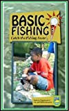 Fishing- Fishing Basics : Catch the Fishing Fever