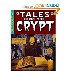 Picture of Tales From The Crypt: The Official Archives Including the Complete History of EC Comics and the Hit Television Series (Paperback) cover