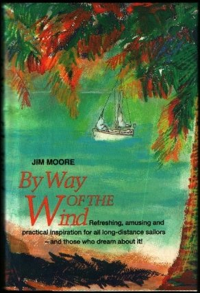 By Way of the Wind (Seafarer Books), Jim Moore