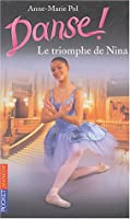 Danse, tome 33 : Le Triomphe de Nina