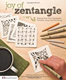 Joy of Zentangle: Drawing Your Way to Increased Creativity, Focus, and Well-Being (DO #5398)