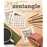Joy of Zentangle: Drawing Your Way to Increased Creativity, Focus, and Well-Being ~ Sandy Steen Bartholomew