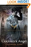 Clockwork Angel (The Infernal Devices Book 1)