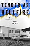 Tender as Hellfire: A Novel