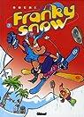 Franky Snow, Tome 7 : Gang de pros