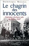 "Afficher ""Le chagrin des innocents"""