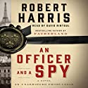 An Officer and a Spy: A Novel (       UNABRIDGED) by Robert Harris Narrated by David Rintoul