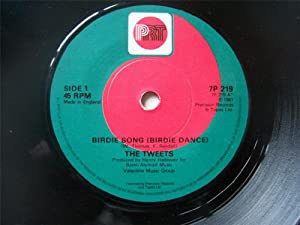 "TWEETS Birdie Song (Birdie Dance) UK 7"" 45"