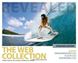 img - for The Web Collection Revealed Standard Edition: Adobe Dreamweaver CS5, Flash CS5 and Fireworks CS5 book / textbook / text book