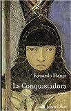 echange, troc Eduardo Manet - La Conquistadora