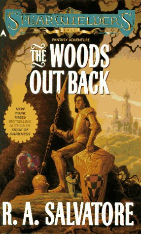 The Woods out Back, R. A. Salvatore