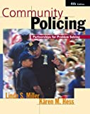 Community Policing: Partnerships for Problem Solving (with InfoTrac®)