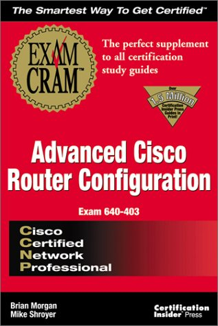 CCNP Advanced Cisco Configuration Exam Cram