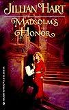 Malcolm's Honor (Harlequin Historical Series #519) (0373291191) by Jillian Hart