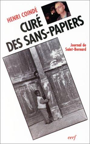 Curé des sans-papiers : Journal de Saint-Bernard