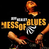 I'm Torn Down ~ Jeff Healey