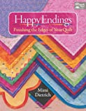 Happy Endings: Finishing the Edges of Your Quilt