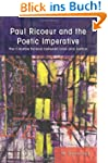 Paul Ricoeur and the Poetic Imperativ...