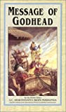 Message of Godhead (089213299X) by A. C. Bhaktivedanta Swami Prabhupada