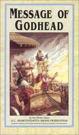Message of Godhead, A. C. Bhaktivedanta Swami Prabhupada