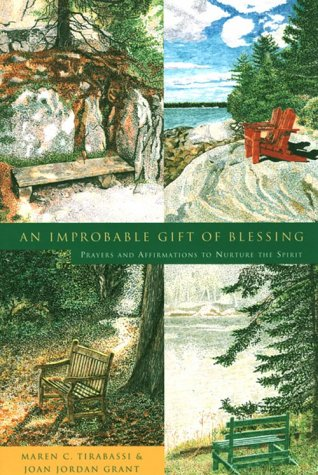 An Improbable Gift of Blessing: Prayers to Nurture the Spirit