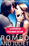 Romeo and Juliet: Illustrated Platinum Edition (Classic Bestselling Fiction Books) (English Edition)