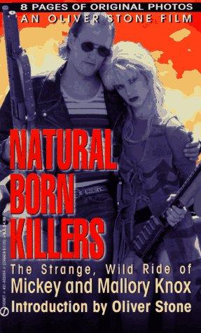 Natural Born Killers, August,John and Hamsher,Jane