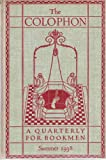 img - for THE COLOPHON NEW SERIES A Quarterly for Bookmen, Summer 1938 (THE COLOPHON NEW SERIES A Quarterly for Bookmen, Volume III New Series Number 3) book / textbook / text book