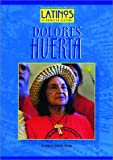 img - for Dolores Huerta (Latinos in American History) book / textbook / text book