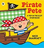 Cover of Pirate Pete by Nick Sharratt 1406331910