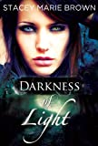 Free eBook - Darkness Of Light