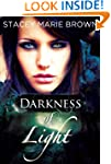 Darkness Of Light (Darkness Series Bo...