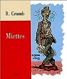 echange, troc Robert Crumb - Miettes
