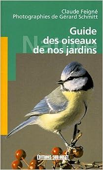 Guide des oiseaux de nos jardins 9782879016146 amazon for Oiseaux de nos jardins