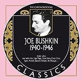 echange, troc Joe Bushkin - 1940-1946