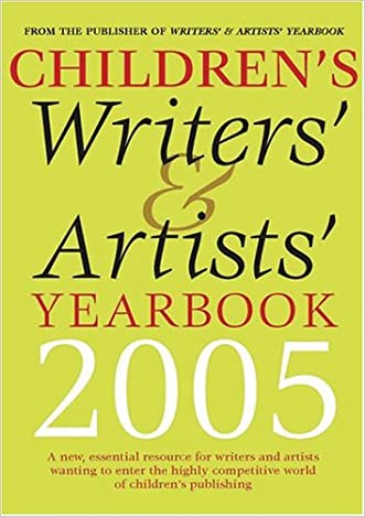 Children's Writers & Artists' Yearbook (Writers' and Artists') written by Michael Morpurgo