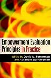 Empowerment evaluation principles in practice /
