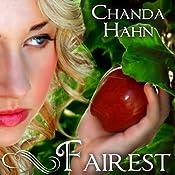 Fairest: An Unfortunate Fairy Tale, Book 2 | Chanda Hahn