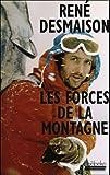 Les Forces de la montagne par Desmaison