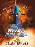 Operation Delta Force 3:Clear Target [DVD] [1997] [US Import] [NTSC]