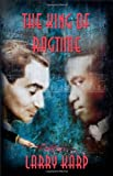 img - for The King of Ragtime: A Ragtime Mystery (Ragtime Mystery Trilogy) book / textbook / text book
