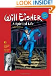 Will Eisner: A Spirited Life (Deluxe...