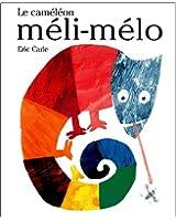Le Caméléon Méli-Mélo