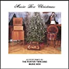 Music Box Christmas: As Performed by The Porter Twin Disc Music Box