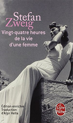 Vingt-quatre heures de la vie d'une femme : roman