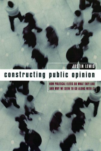 Justin Lewis - Constructing Public Opinion