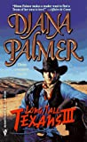 Long Tall Texans III (By Request, Book 3) (0373201370) by Diana Palmer