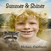 Summer and Shiner | [Nolan Carlson]