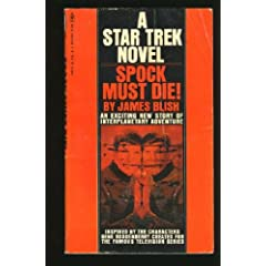 Spock Must Die! by James Blish